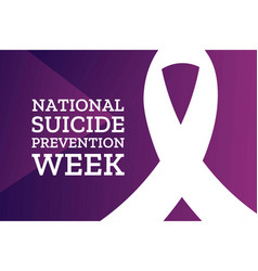national suicide prevention week holiday concept vector image