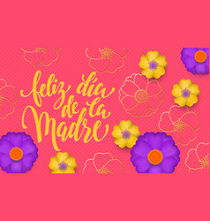 mothers day in spanish with yellow blue flower in vector image