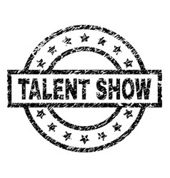 Scratched textured talent show stamp seal vector
