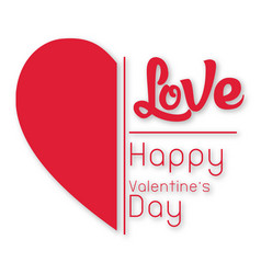 Valentine day half heart with love image vector