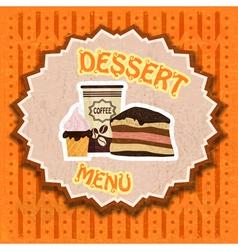 Vintage dessert menu vector image vector image