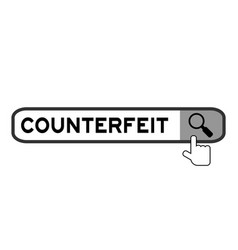 Hand icon over magnifier to find word counterfeit vector