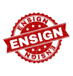Grunge textured ensign stamp seal vector