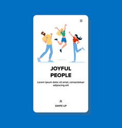 Joyful people celebrate dancing and jumping vector