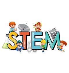 stem education logo with many children cartoon vector image