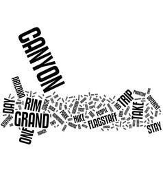 Grand canyon a trip you have to take text vector