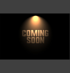 Coming soon background with spot light design vector