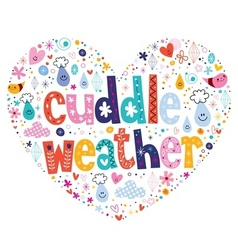 Cuddle weather vector