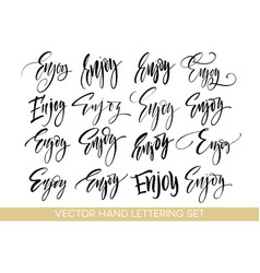 Enjoy handwriting calligraphy set hand drawing vector