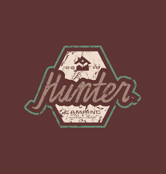 Emblem with rough texture for hunter club vector