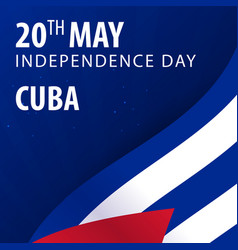 Independence day of cuba flag and patriotic vector