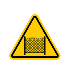 Warning sign symbol with barbed wire fence note vector