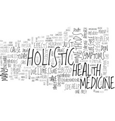 What is holistic medicine text word cloud concept vector