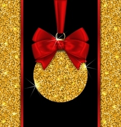 Glitter Card with Christmas Ball with Golden vector image vector image
