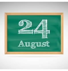 August 24 inscription in chalk on a blackboard vector