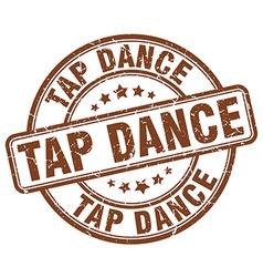 Tap dance brown grunge round vintage rubber stamp vector
