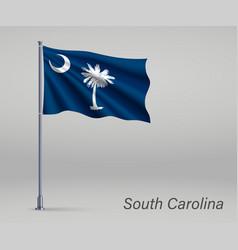 Waving flag south carolina - state united vector