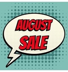 August sale comic book bubble text retro style vector