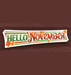 lettering hello november vector image