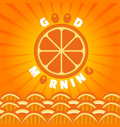 Orange good morning vector