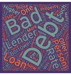 Bad Debt Personal Loans Easy way to finance your vector image vector image
