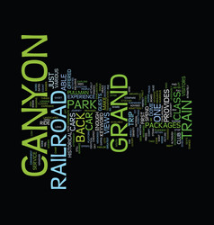 grand canyon railroad text background word cloud vector image vector image