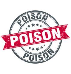 Poison round grunge ribbon stamp vector