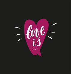 Love is hand written phrase with decor elements vector