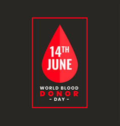Poster design for international world blood donor vector