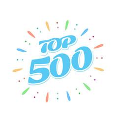 Top 500 blue word inside fireworks on white vector