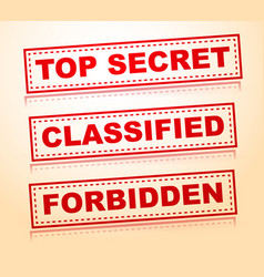Top secret classified forbidden rubberstamps vector