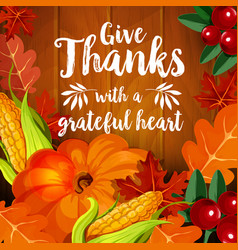 thanksgiving greeting card for autumn holiday vector image vector image