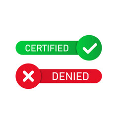 Certified denied stamp isolated buttons or badge vector