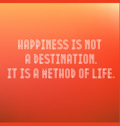 inspirational typographic quote - happiness vector image