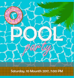 Pool party invitation or poster banner vector