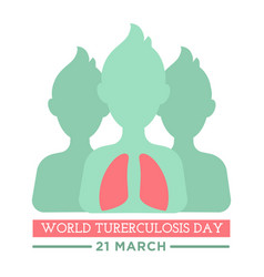 world tuberculosis day banner with people body and vector image