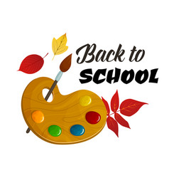 Back to school paint brush autumn poster vector