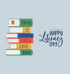 Literacy day good book pile quote greeting card vector