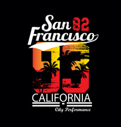san francisco typography t shirt design vector image