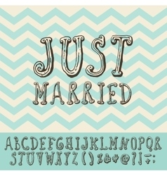 Just Married Vintage Trendy Font Type vector image vector image