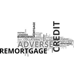 Adverse credit remortgage refinance at better vector