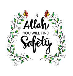 Allah you will find safety vector
