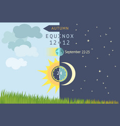 Autumnal equinox day and night are equal to 12 vector