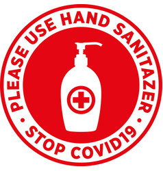 Please use sanitizer signage or sticker vector