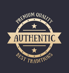 authentic vintage emblem badge gold on dark vector image