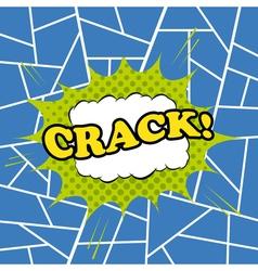 Crack comic cartoon vector