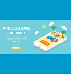 mobile travel apps isometric vector image