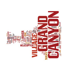 Grand canyon village text background word cloud vector