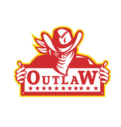 Outlaw holding sign retro vector