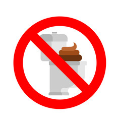 stop dirty toilet and shit ban filthy wc isolated vector image
